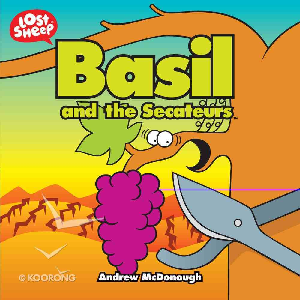 Basil and the Secateurs (Lost Sheep Series) Paperback