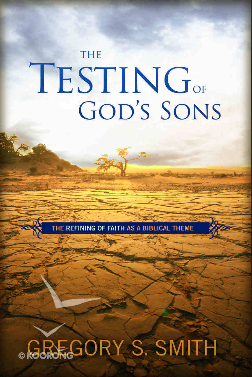 The Testing of God's Sons Hardback