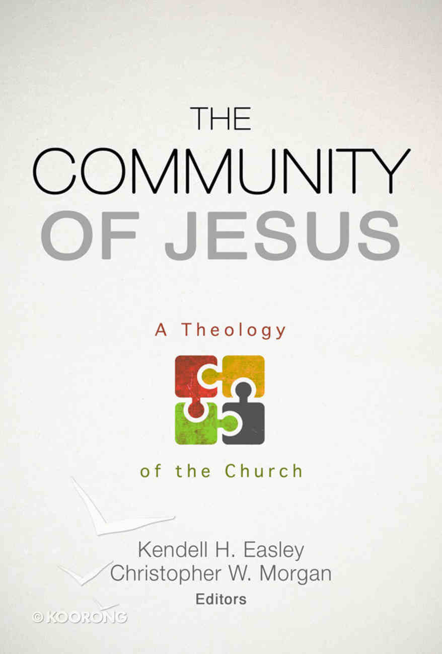 The Community of Jesus Paperback
