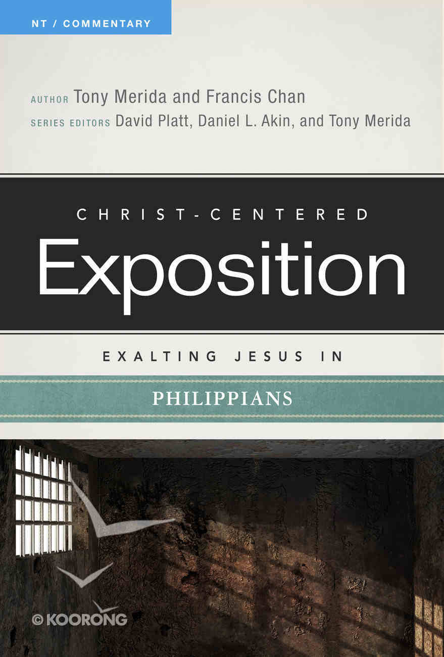 Exalting Jesus in Philippians (Christ Centered Exposition Commentary Series) Paperback