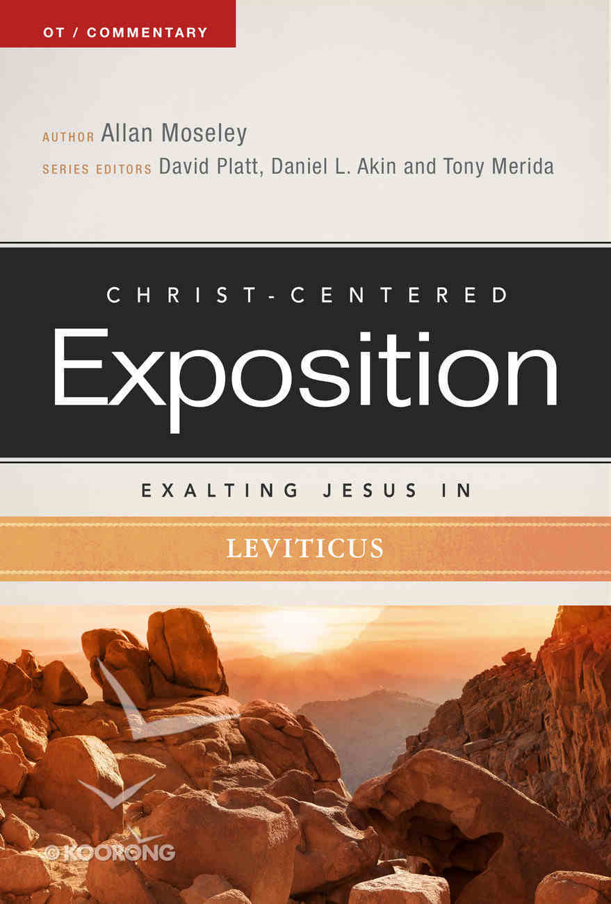 Exalting Jesus in Leviticus (Christ Centered Exposition Commentary Series) Paperback