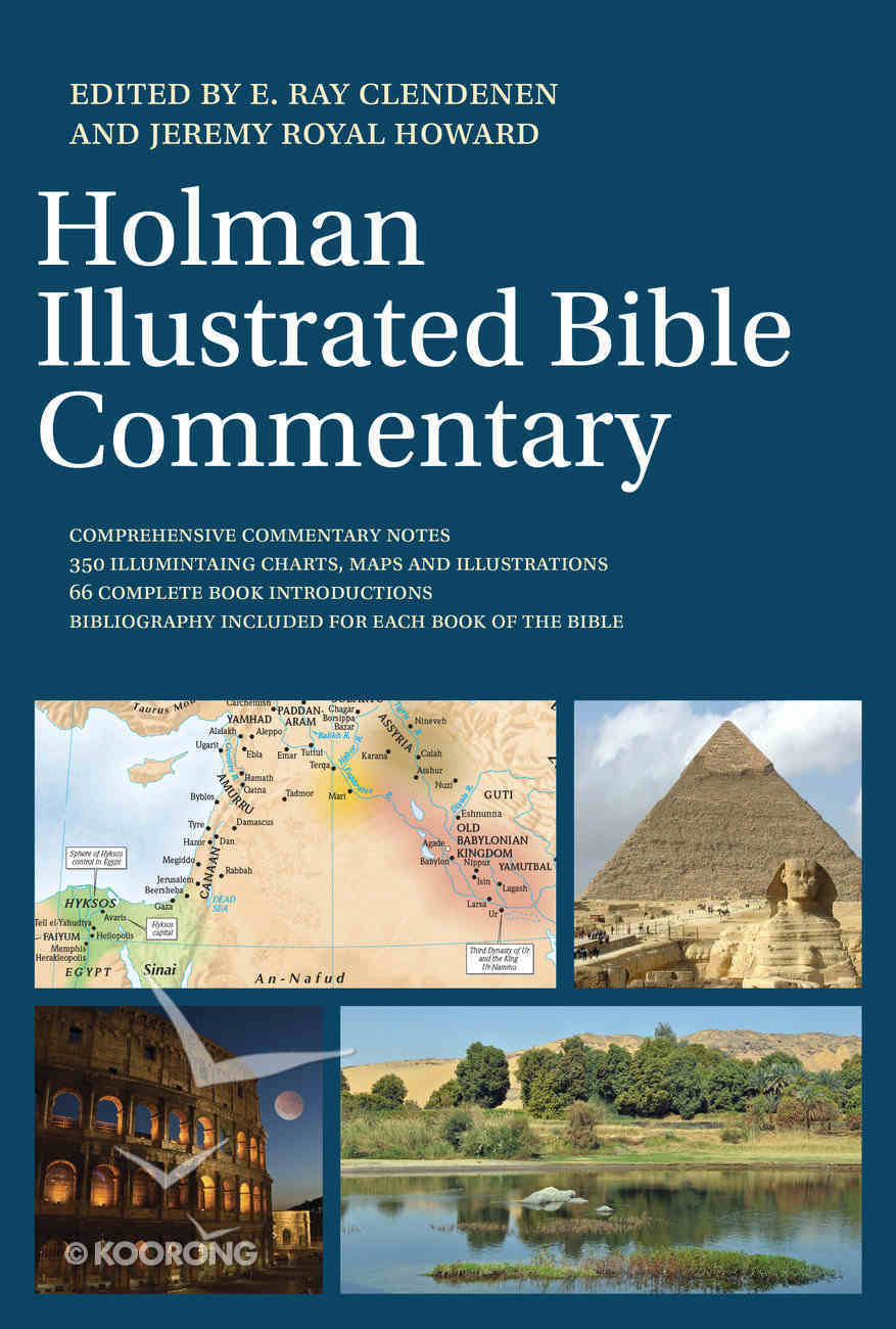 The Holman Illustrated Bible Commentary Hardback