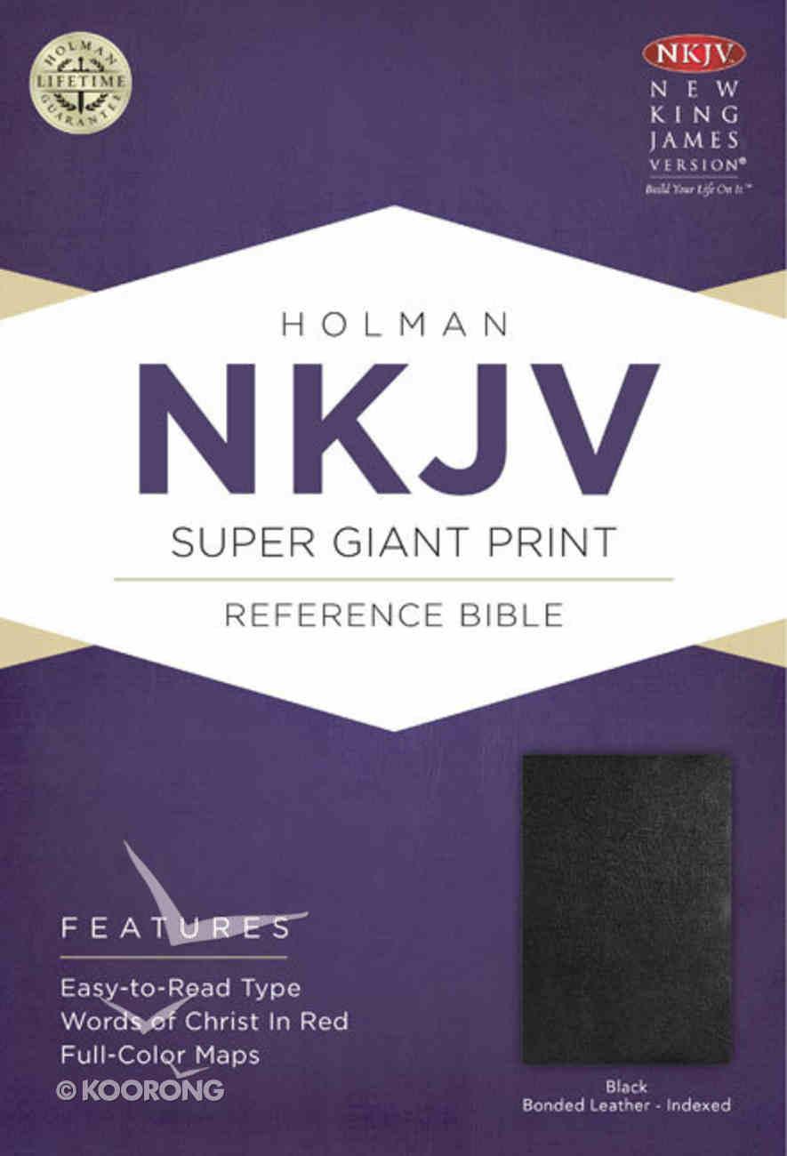 NKJV Super Giant Print Reference Indexed Bible Black Bonded Leather