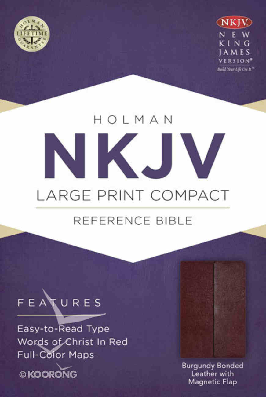 NKJV Large Print Compact Reference Bible With Magnetic Flap Burgundy Bonded Leather