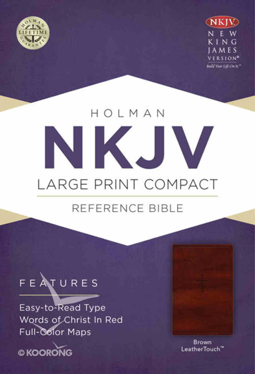 NKJV Large Print Compact Reference Bible Brown Leathertouch With Celtic Cross Premium Imitation Leather