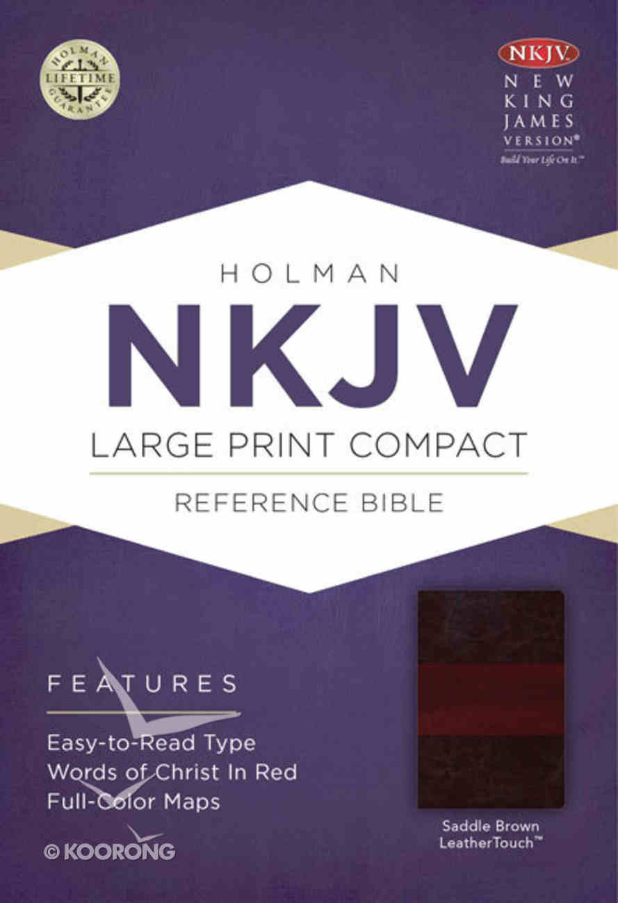 NKJV Large Print Compact Reference Bible Saddle Brown Premium Imitation Leather