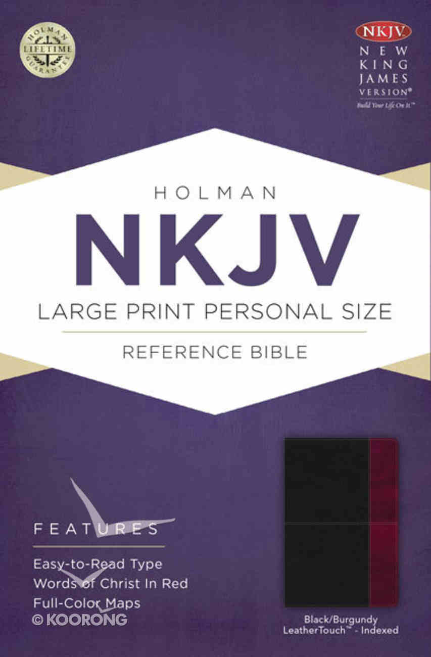 NKJV Large Print Personal Size Reference Indexed Bible, Black/Burgundy Leathertouch Premium Imitation Leather