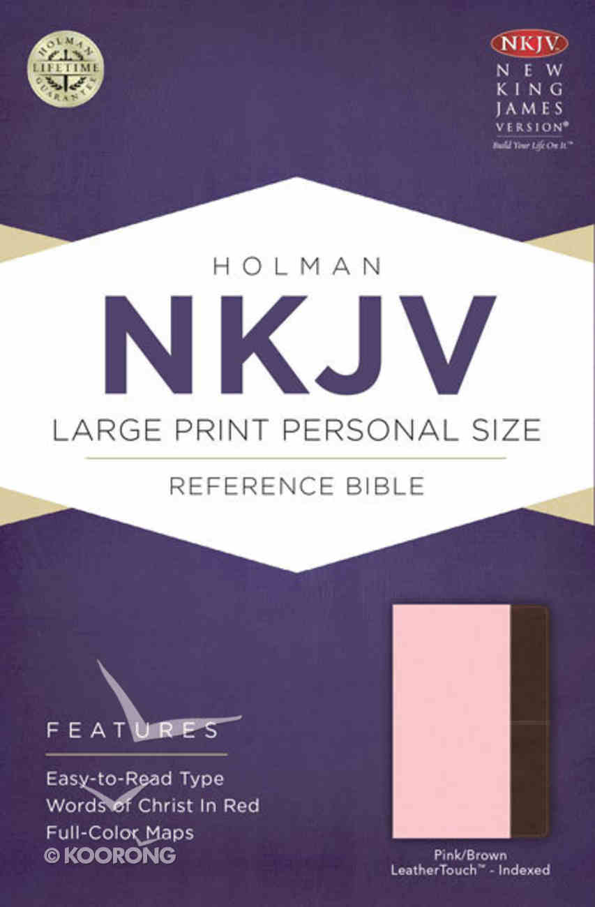 NKJV Large Print Personal Size Reference Indexed Bible, Pink/Brown Leathertouch Premium Imitation Leather