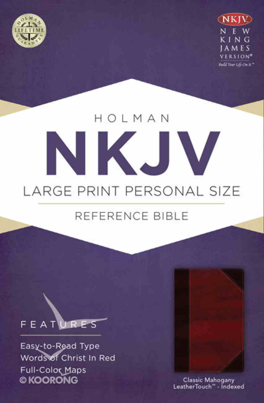 NKJV Large Print Personal Size Reference Indexed Bible, Classic Mahogany Leathertouch Premium Imitation Leather