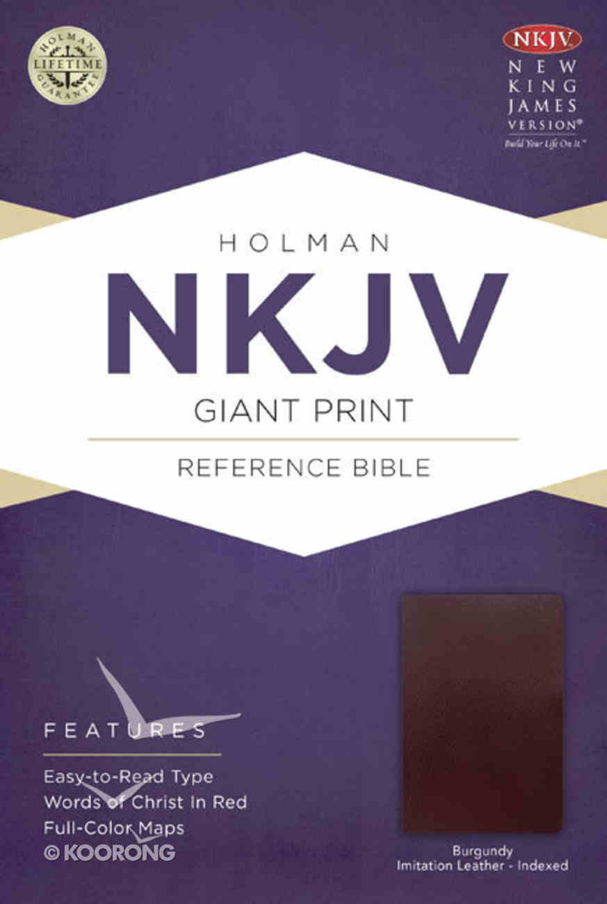 NKJV Giant Print Reference Indexed Bible Burgundy Imitation Leather