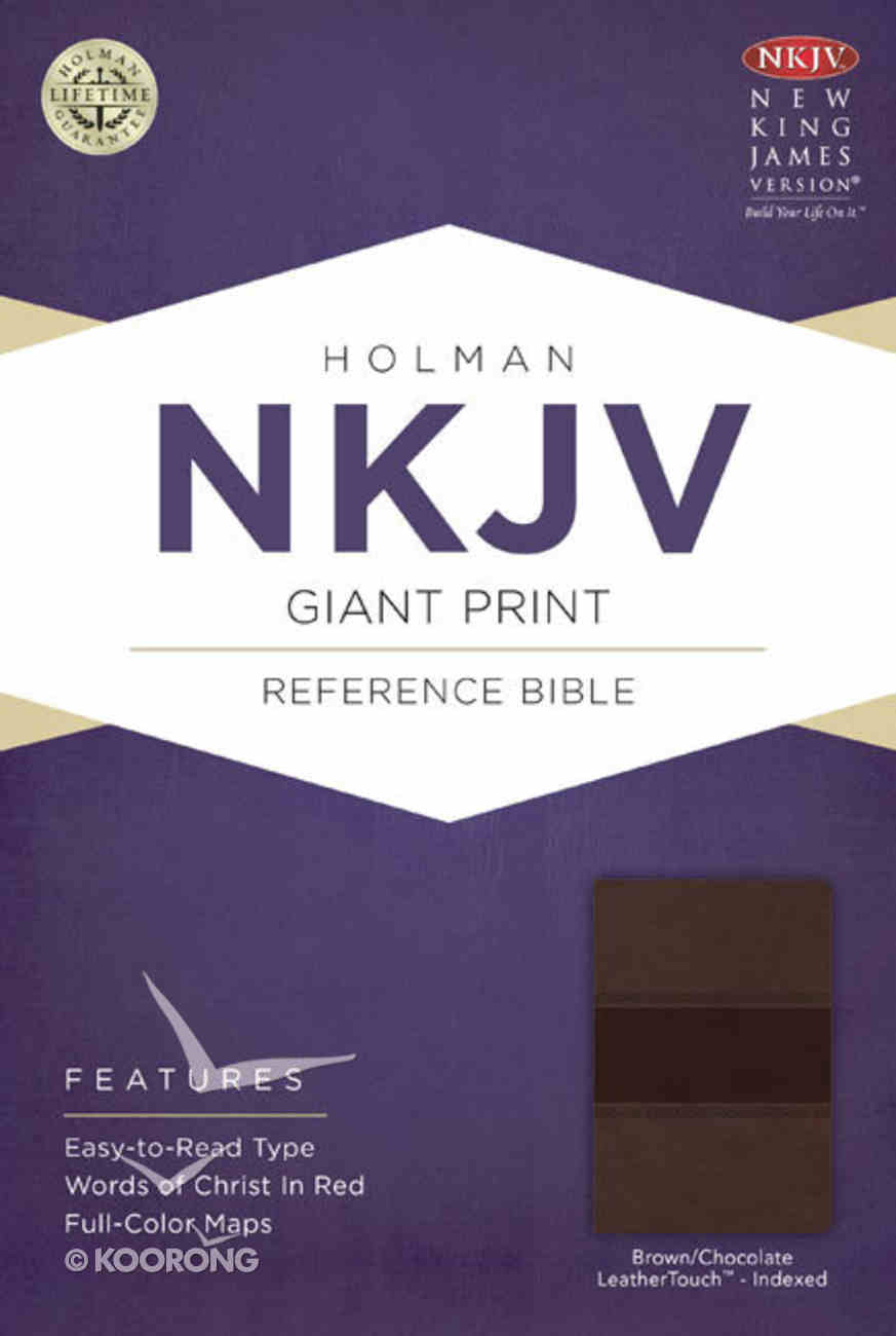 NKJV Giant Print Reference Indexed Bible, Brown/Chocolate Leathertouch Premium Imitation Leather