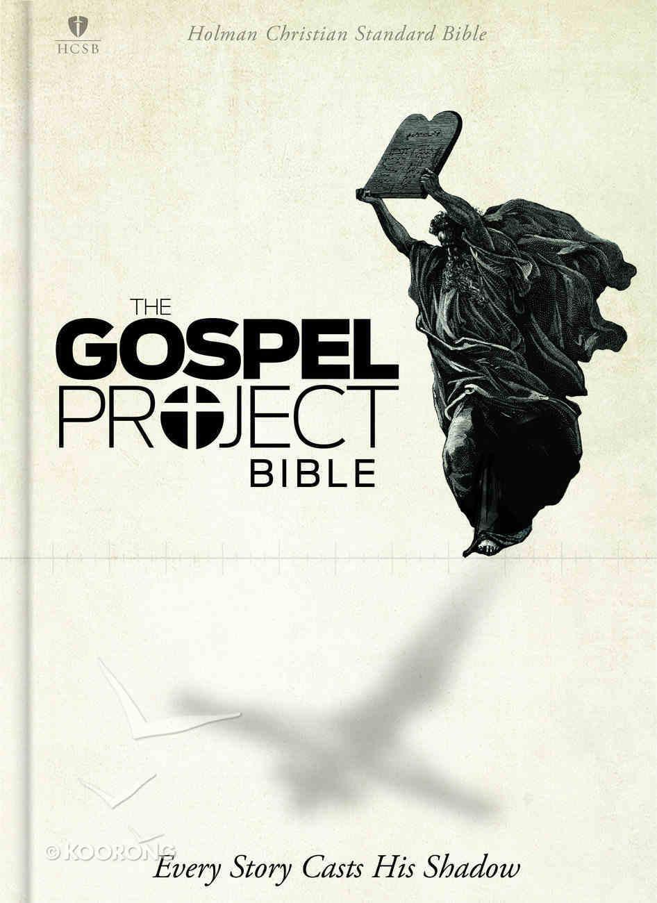 The HCSB Gospel Project Bible Hardback