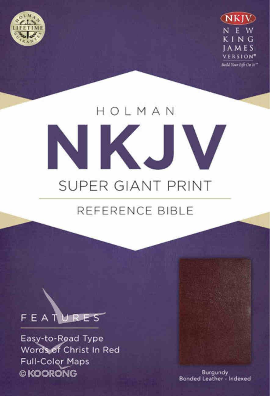 NKJV Super Giant Print Reference Indexed Bible Burgundy Bonded Leather