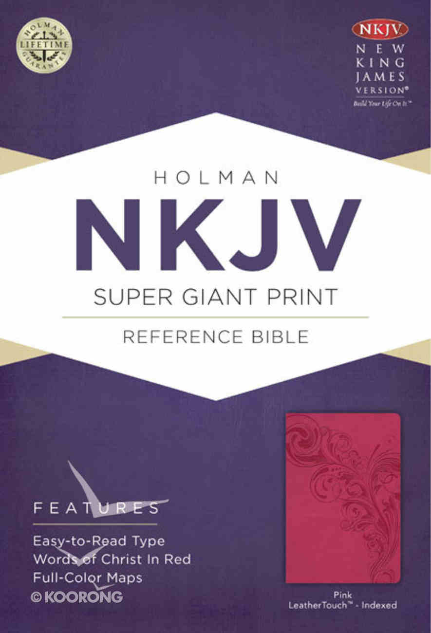 NKJV Super Giant Print Reference Indexed Bible, Pink Leathertouch Premium Imitation Leather