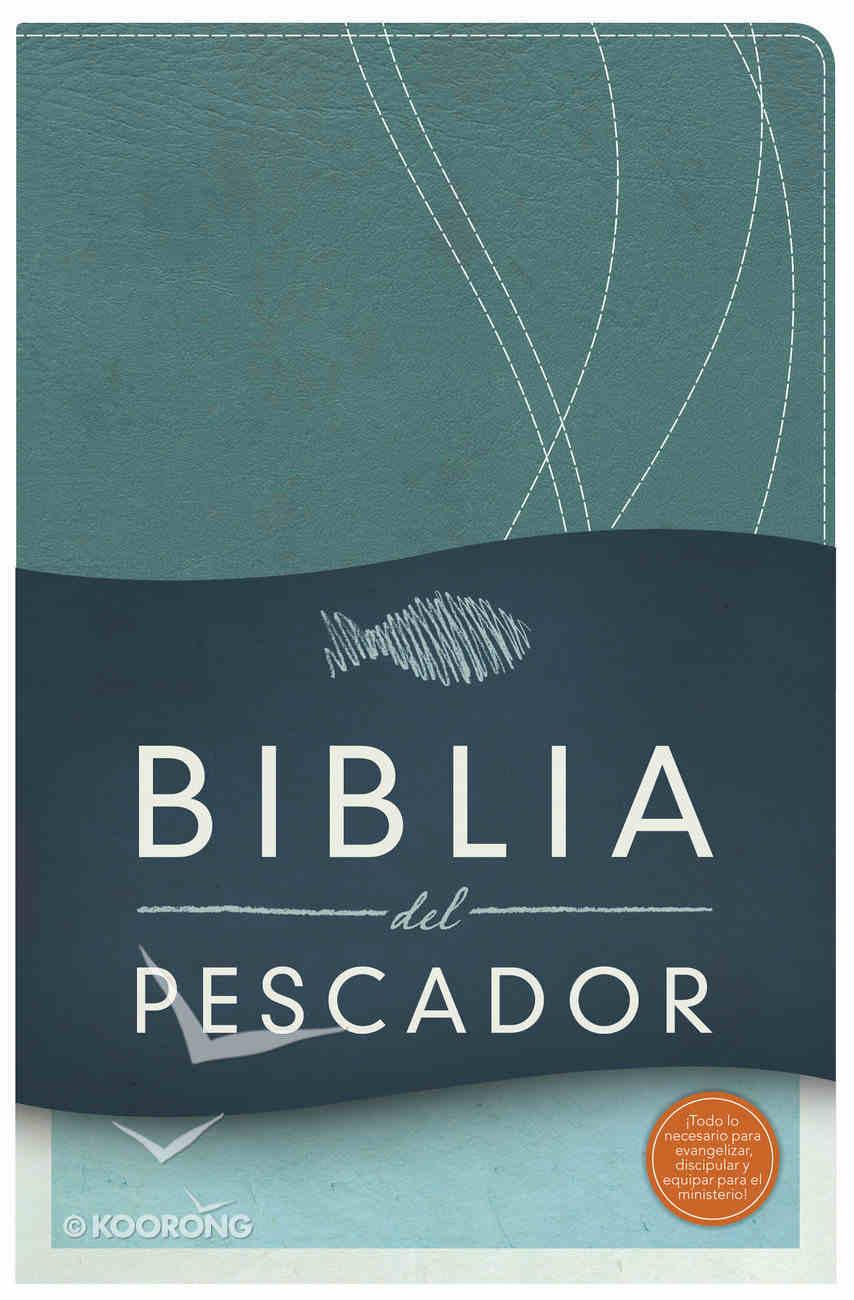 Rvr 1960 Biblia Del Pescador, Azul Petroleo Simil Piel: Evangelismo Discipulado Ministerio Premium Imitation Leather