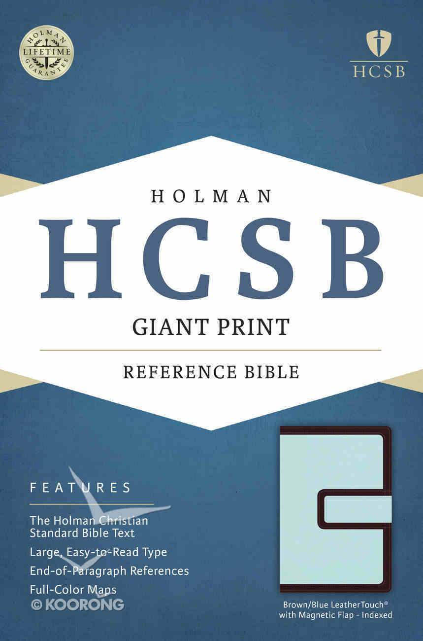 HCSB Giant Print Reference Bible Brown/Blue Leathertouch With Magnetic Flap Indexed Imitation Leather