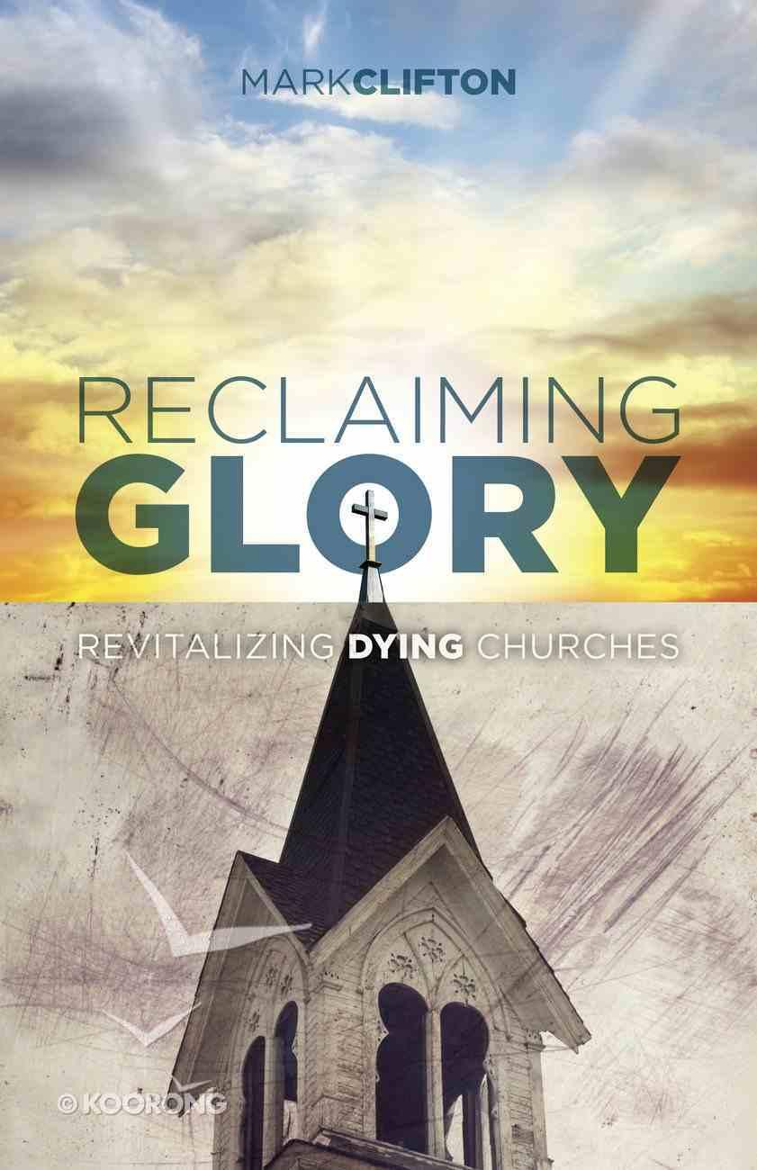 Reclaiming Glory Paperback