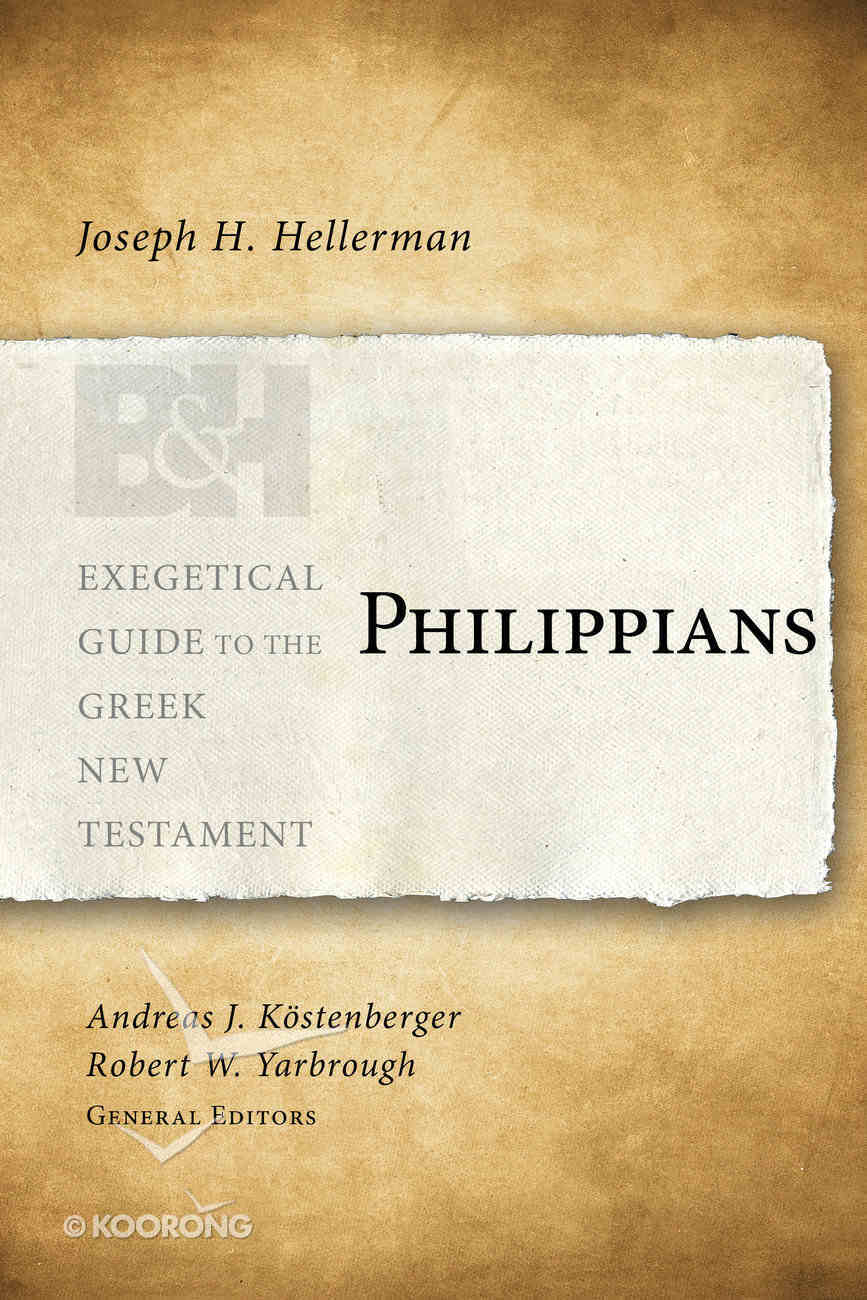 Philippians (Exegetical Guide To The Greek New Testament Series) Paperback