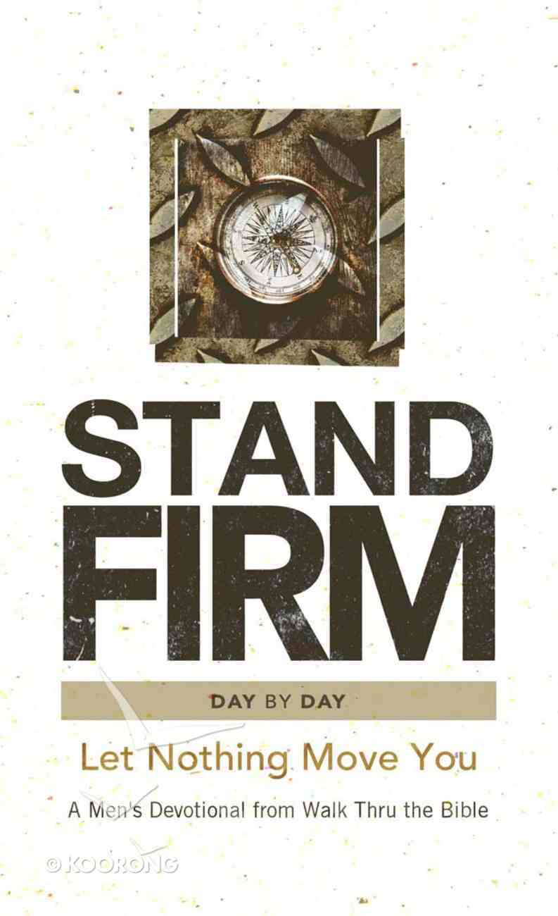 Stand Firm Day By Day Hardback
