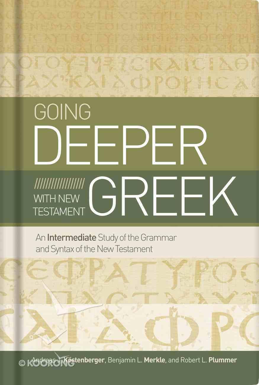 Going Deeper With New Testament Greek Hardback