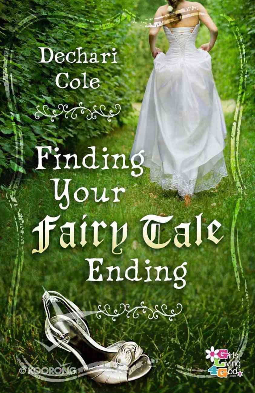 Finding Your Fairytale Ending Paperback