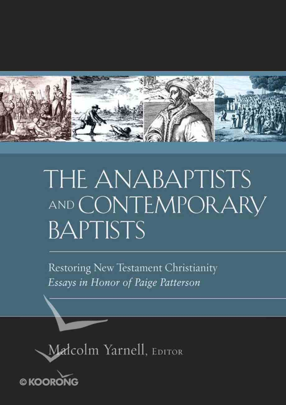 The Anabaptists and Contemporary Baptists Hardback