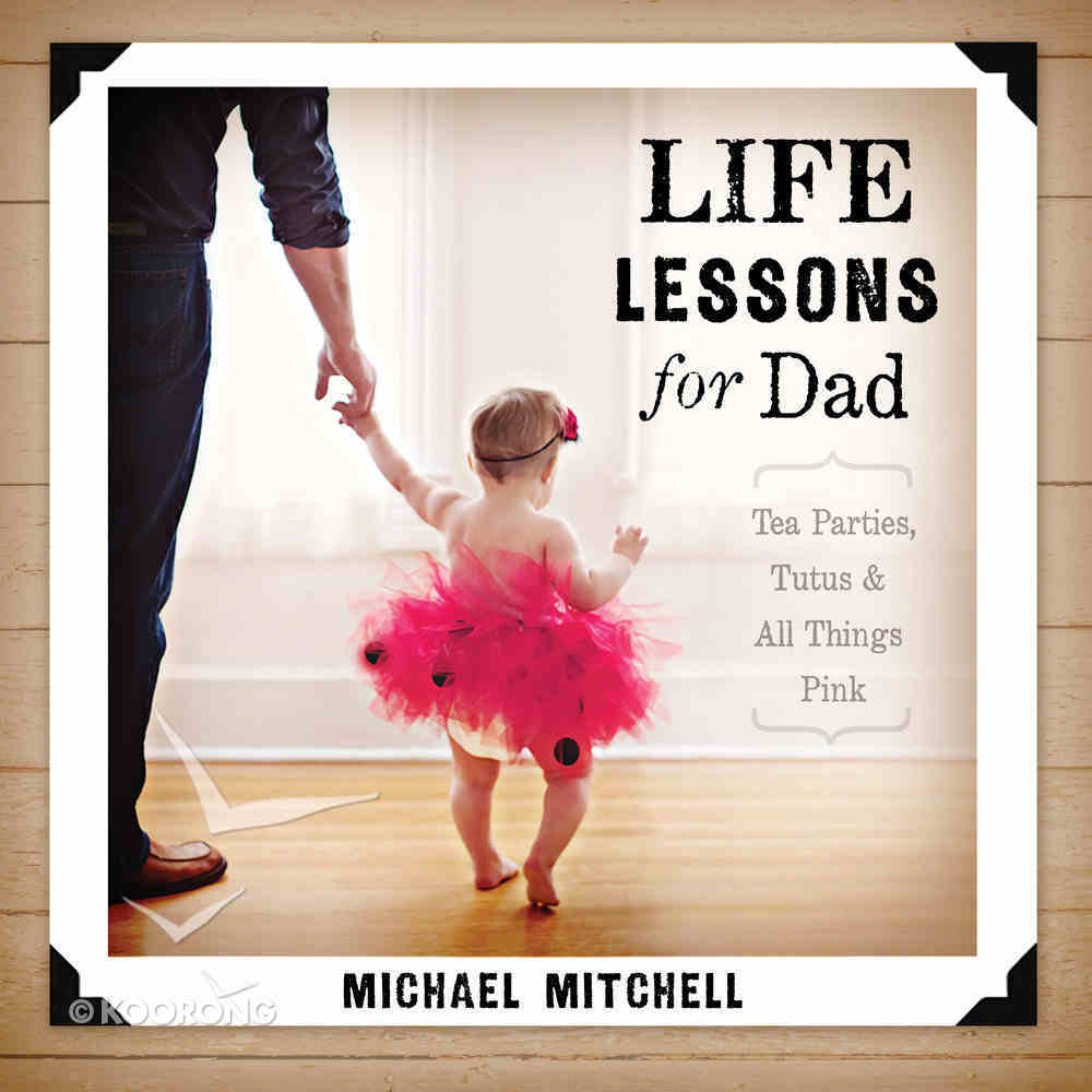 Life Lessons For Dad Paperback