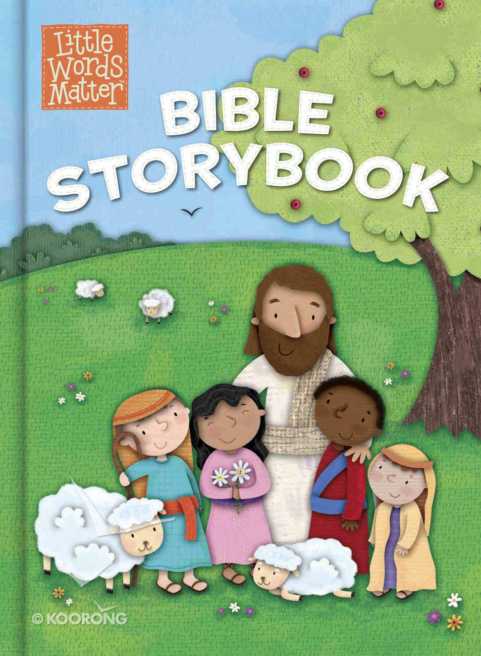 Little Words Matter Bible Storybook (Padded Board Book) (Little Words Matter Series) Padded Board Book