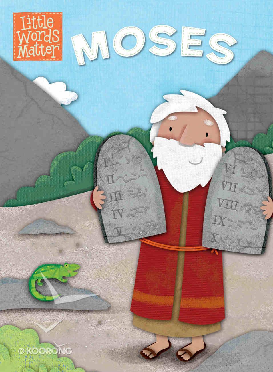 Moses (Little Words Matter Series) Board Book