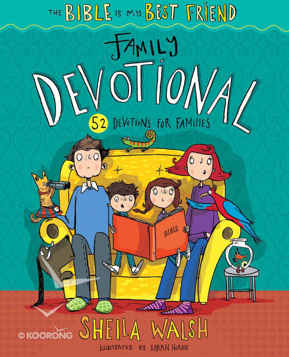 The Bible is My Best Friend Family Devotional Hardback