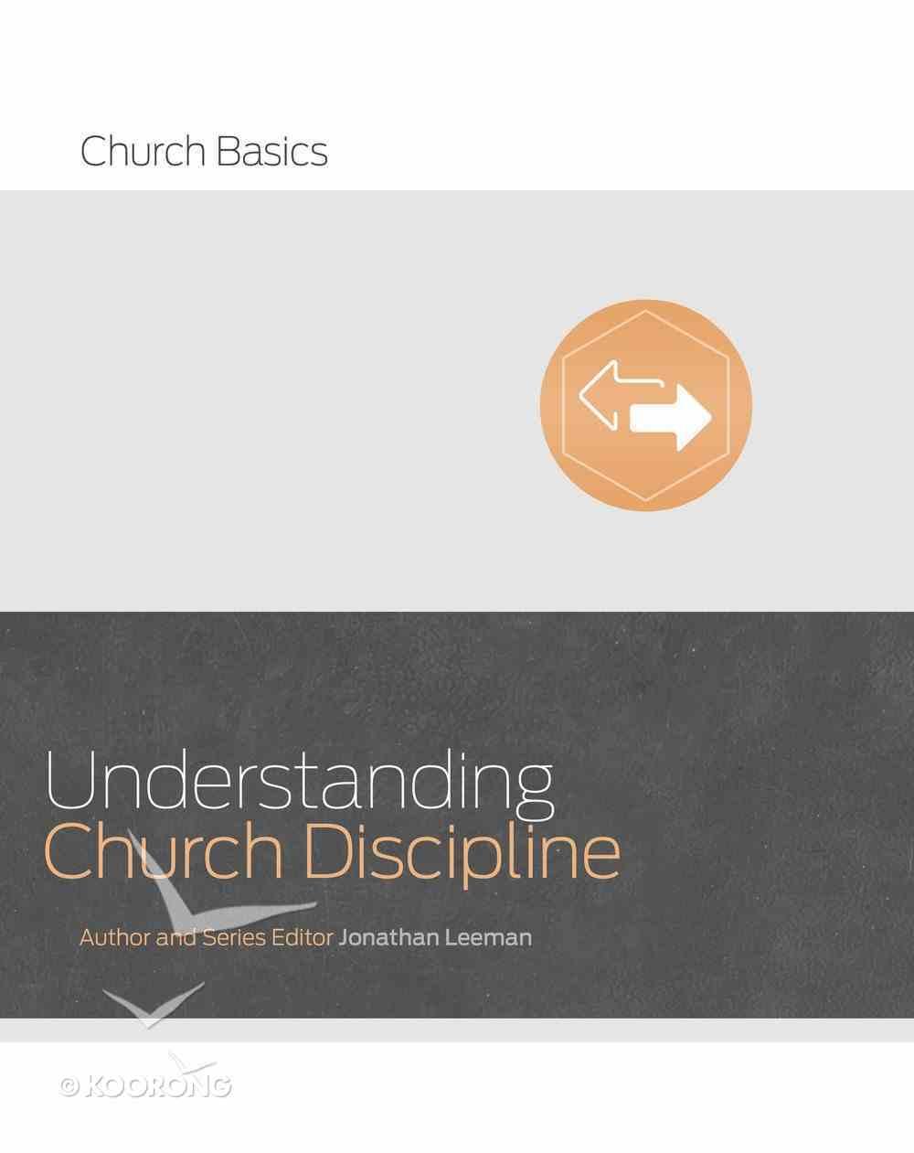 Understanding Church Discipline (Church Basics Series) Paperback