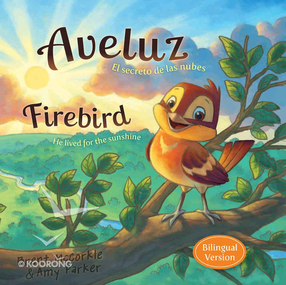 Aveluz/Firebird (Bilingual) Hardback