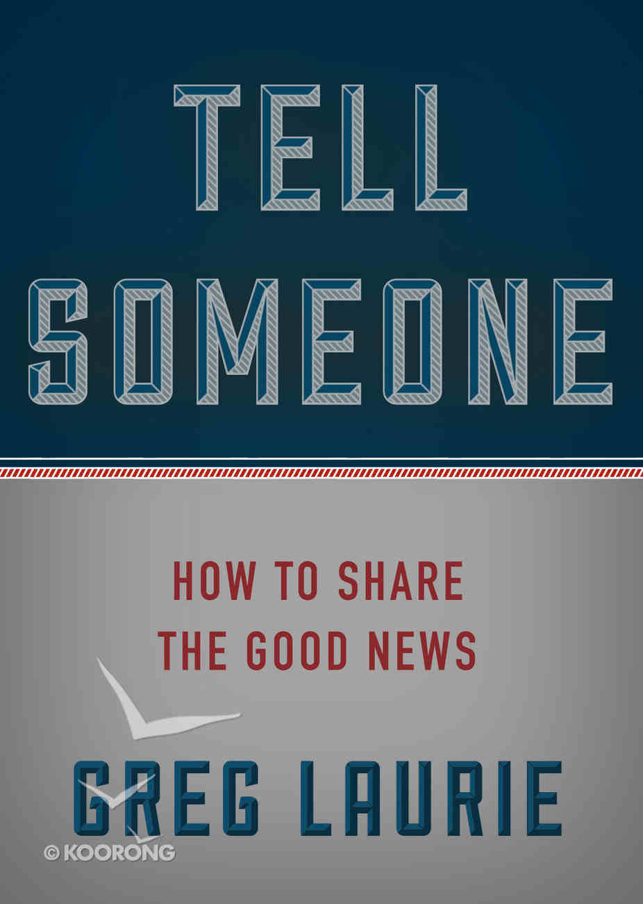 Tell Someone: You Can Share the Good News Hardback