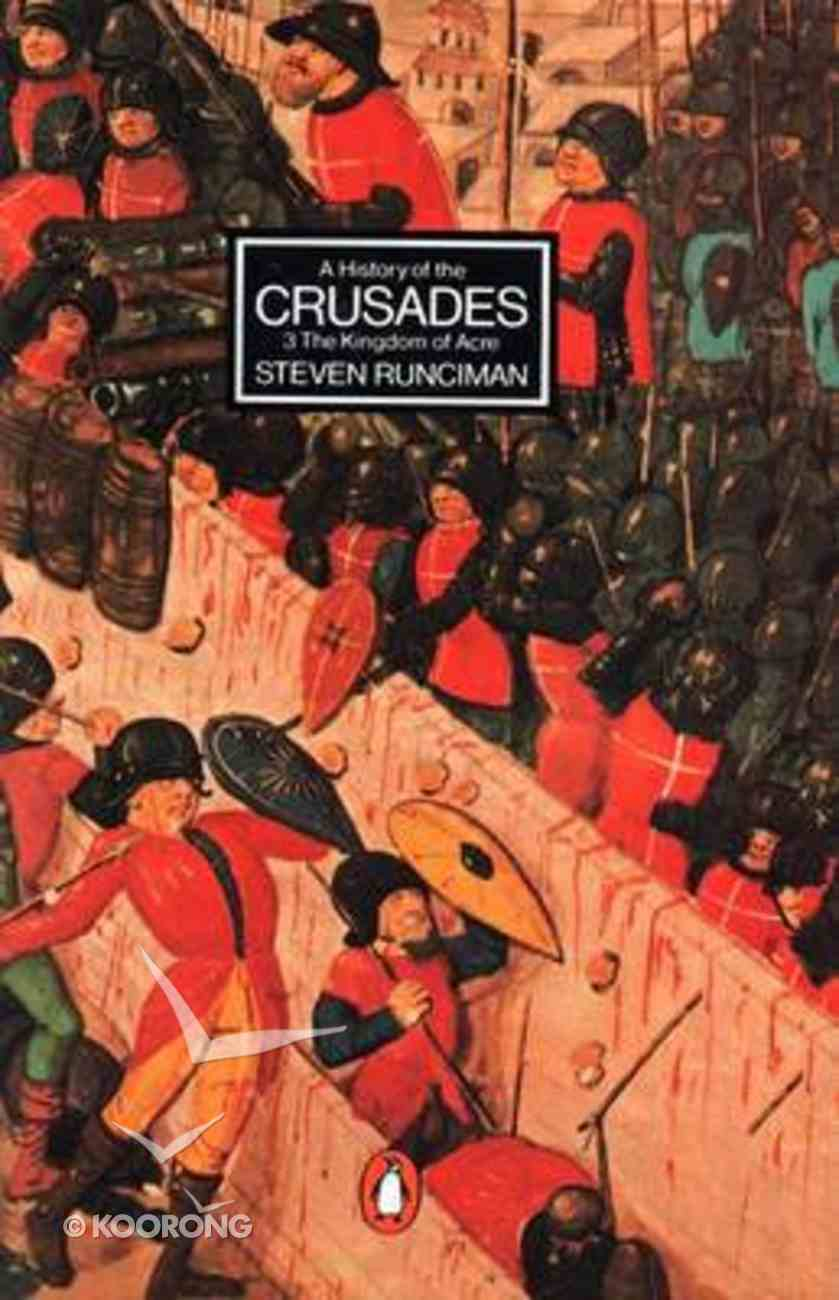 History of the Crusades (Volume 3) Paperback