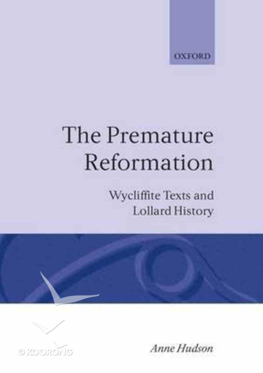 Premature Reformation Hardback