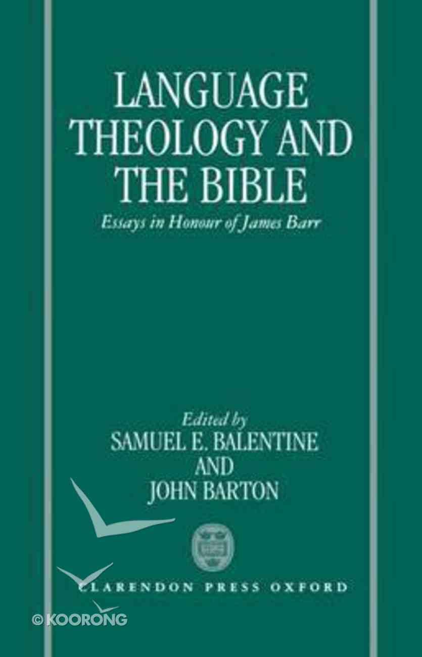 Language, Theology and the Bible Hardback