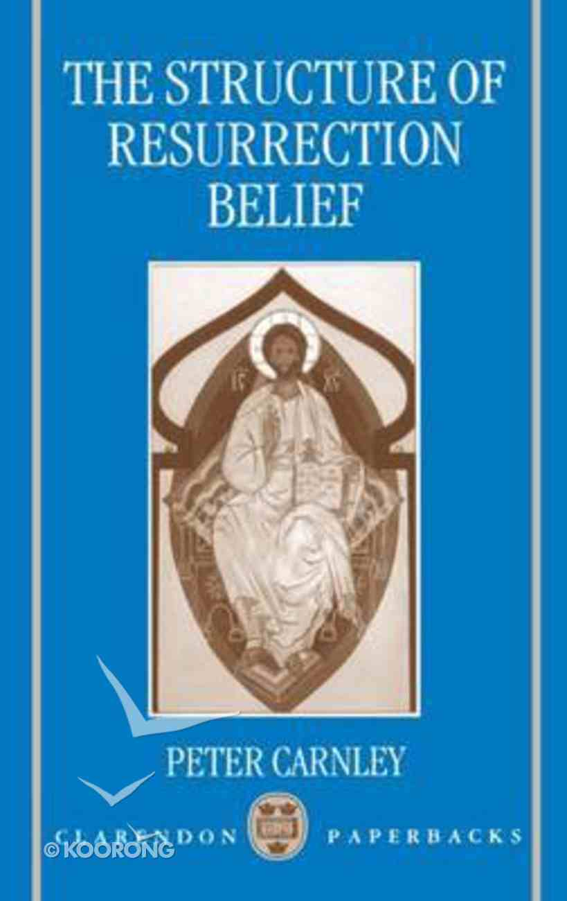 The Structure of Resurrection Belief Paperback