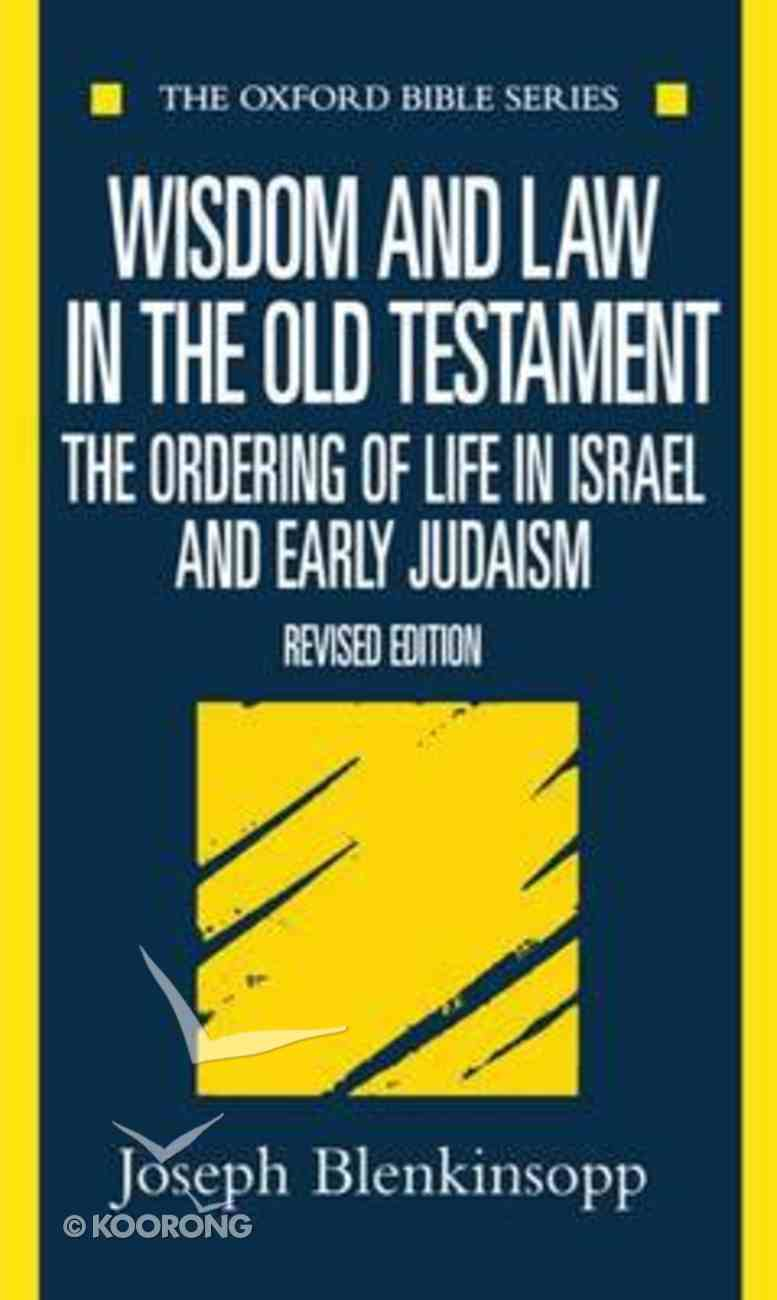 Wisdom and Law in the Old Testament Paperback