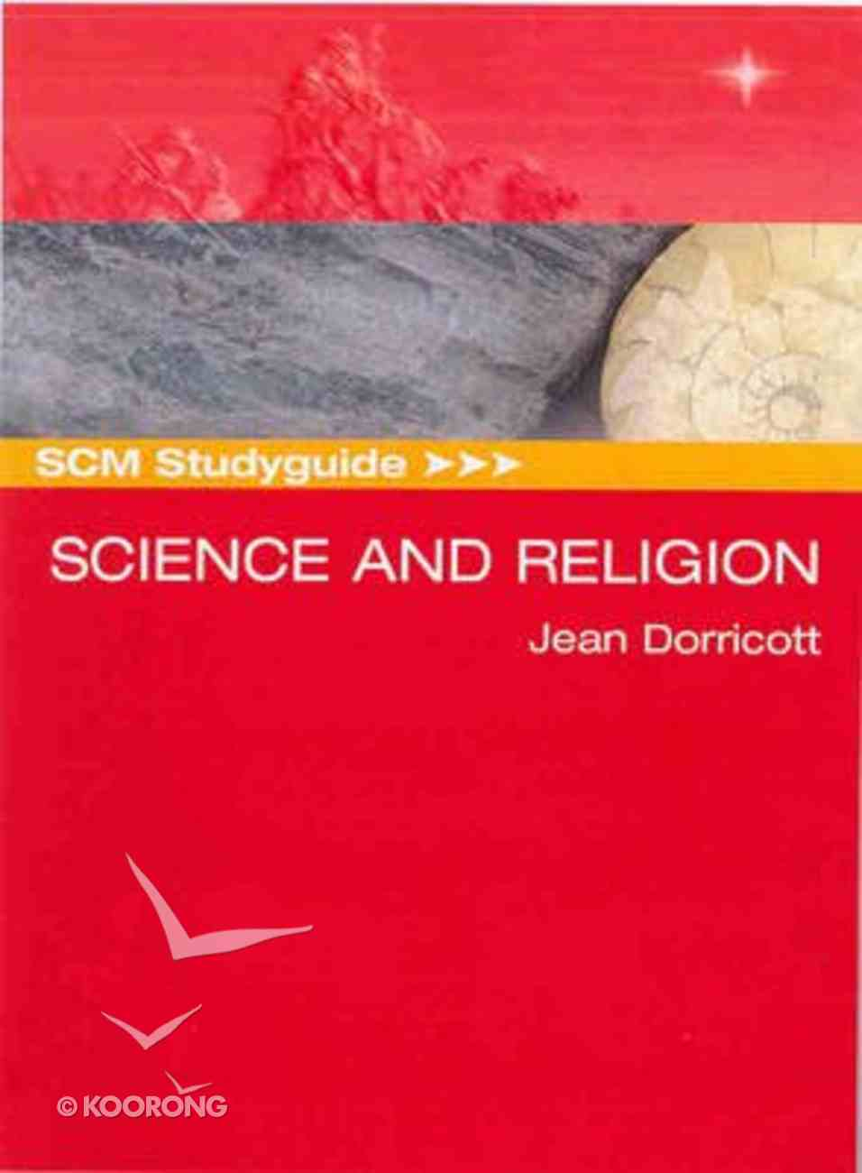 Scm Study Guide: Science and Religion (Scm Studyguide Series) Paperback