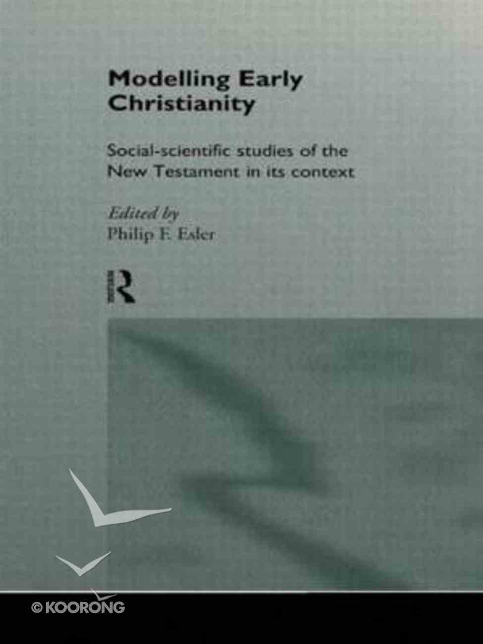 Modelling Early Christianity Paperback