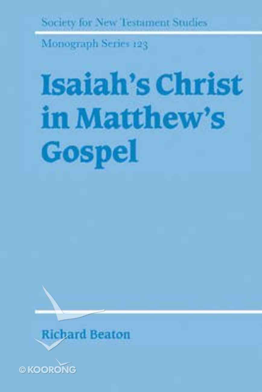 Isaiah's Christ in Matthew's Gospel Hardback