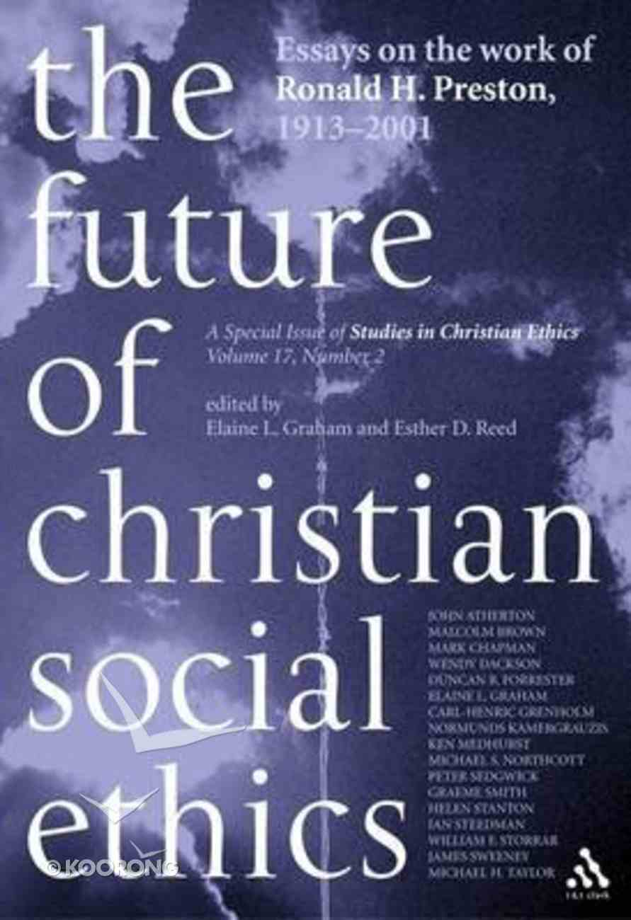 The Future of Christian Social Ethics Paperback