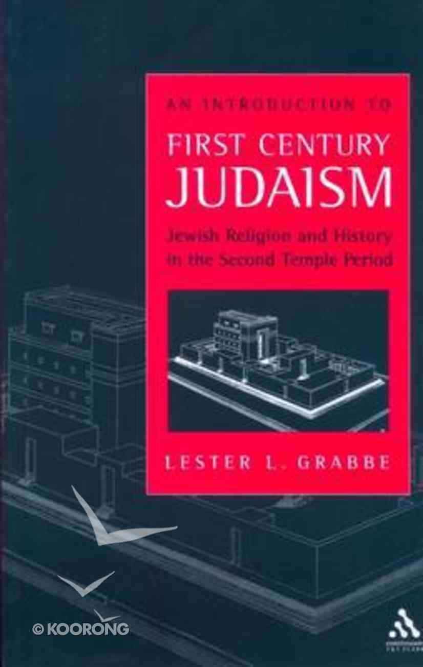 An Introduction to First Century Judaism Paperback