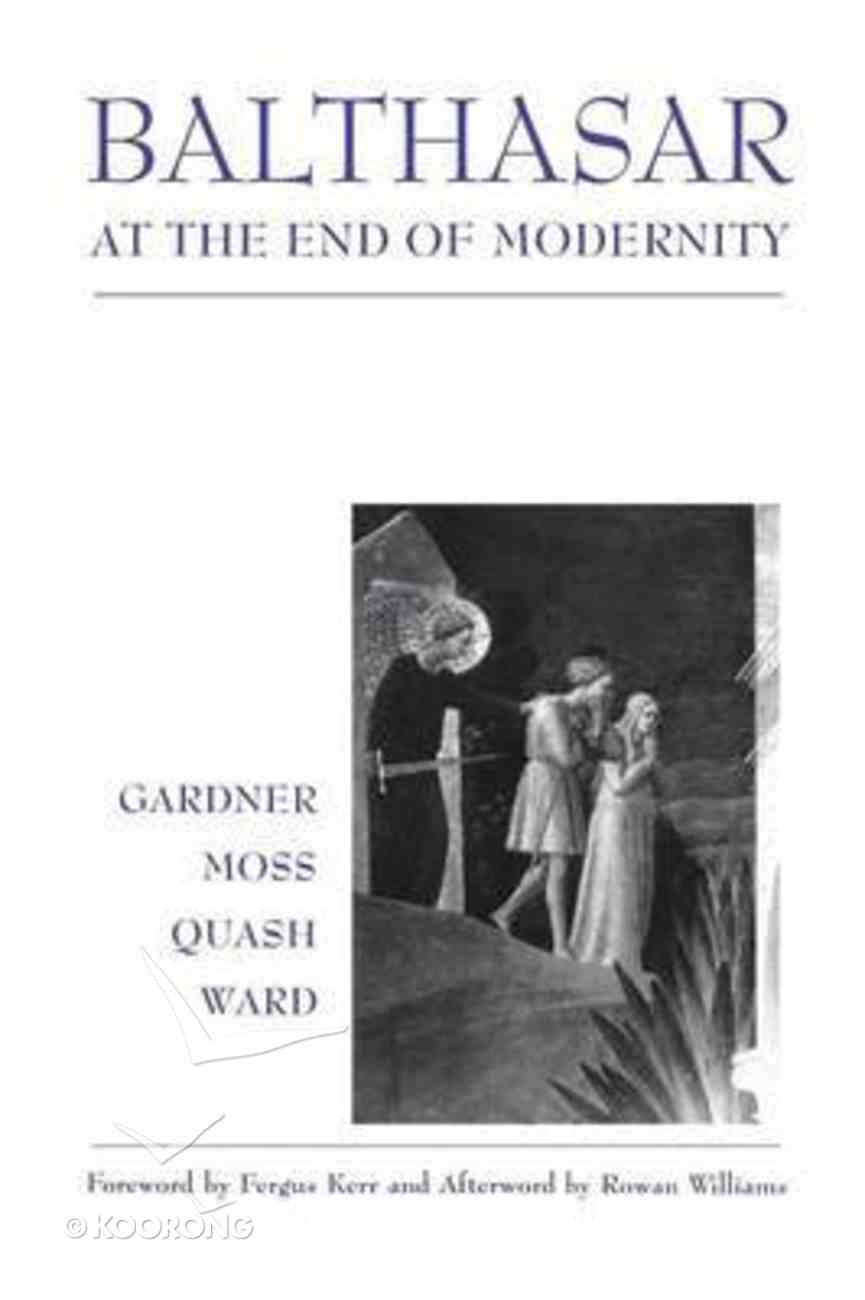 Balthasar At the End of Modernity Paperback