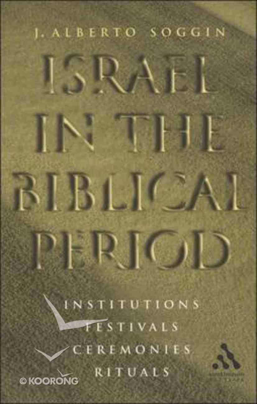 Israel in the Biblical Period Paperback
