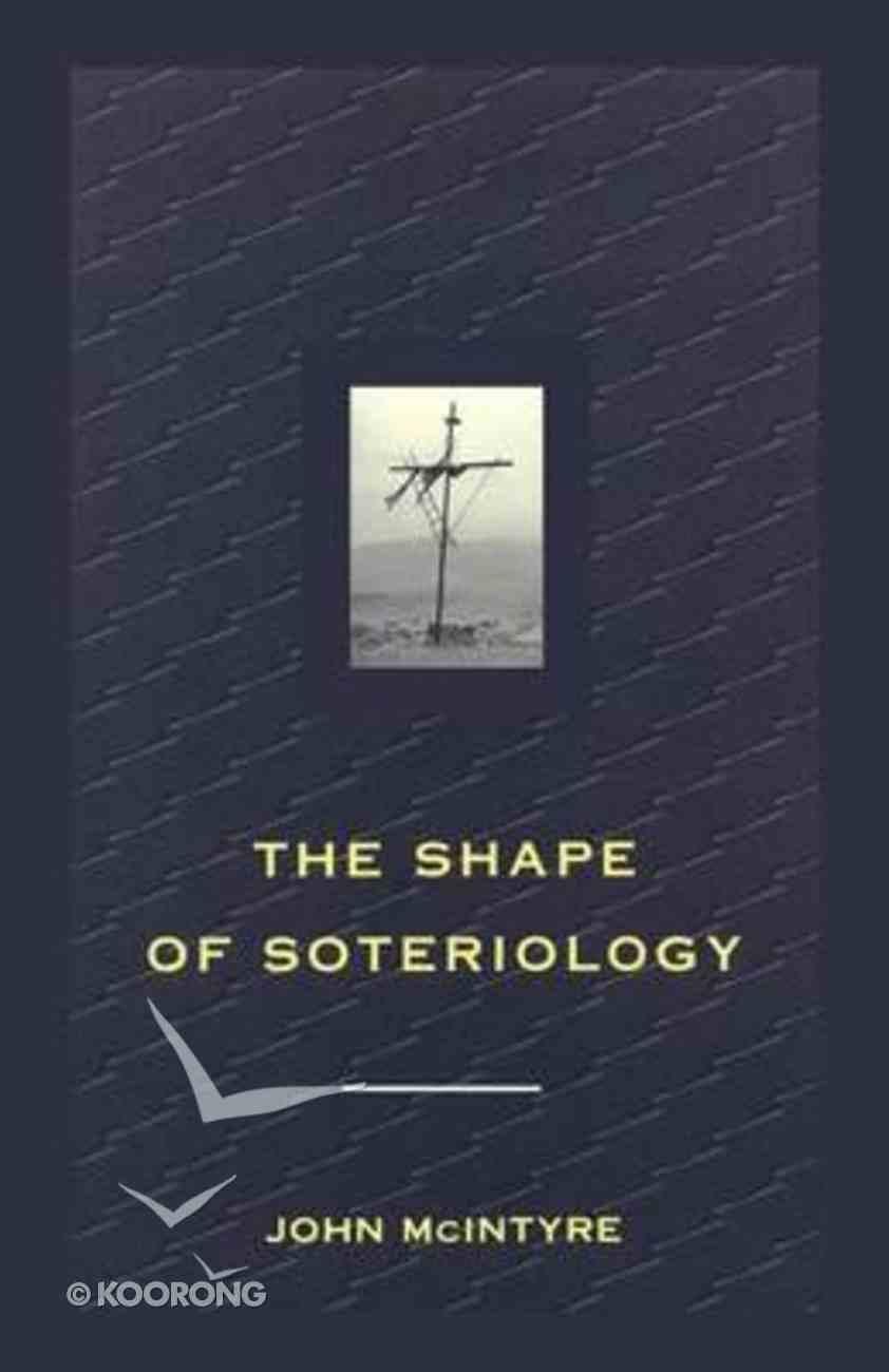 Shape of Soteriology Paperback