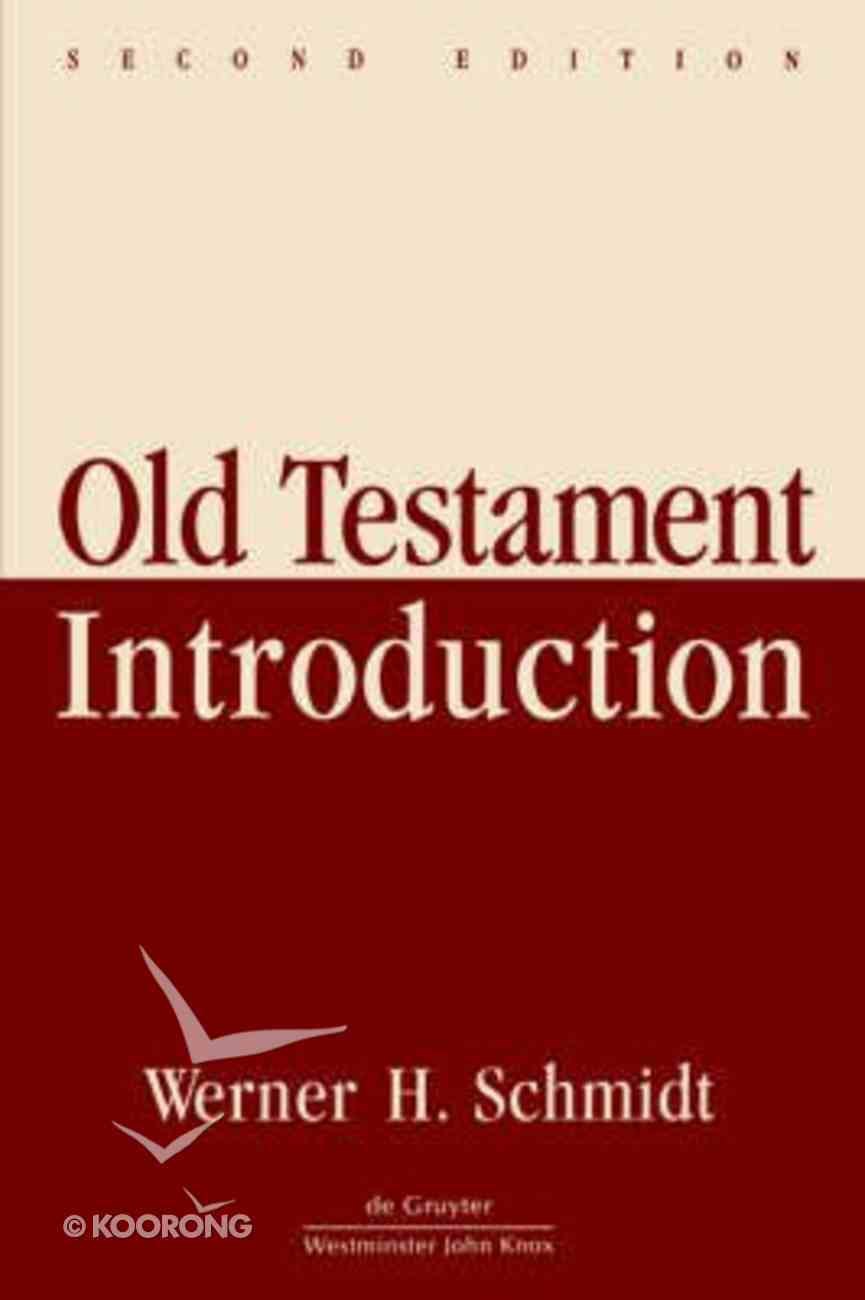 Old Testament Introduction (2nd Edition) Paperback