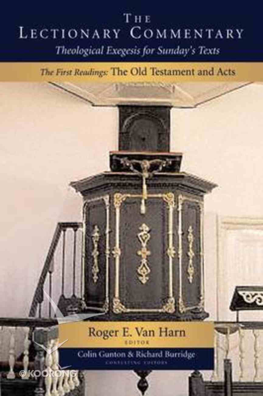 The Lectionary Commentary (Vol 1 Old Testament And Acts) Paperback