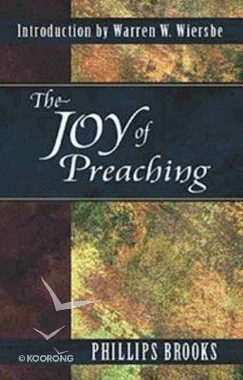 The Joy of Preaching Paperback