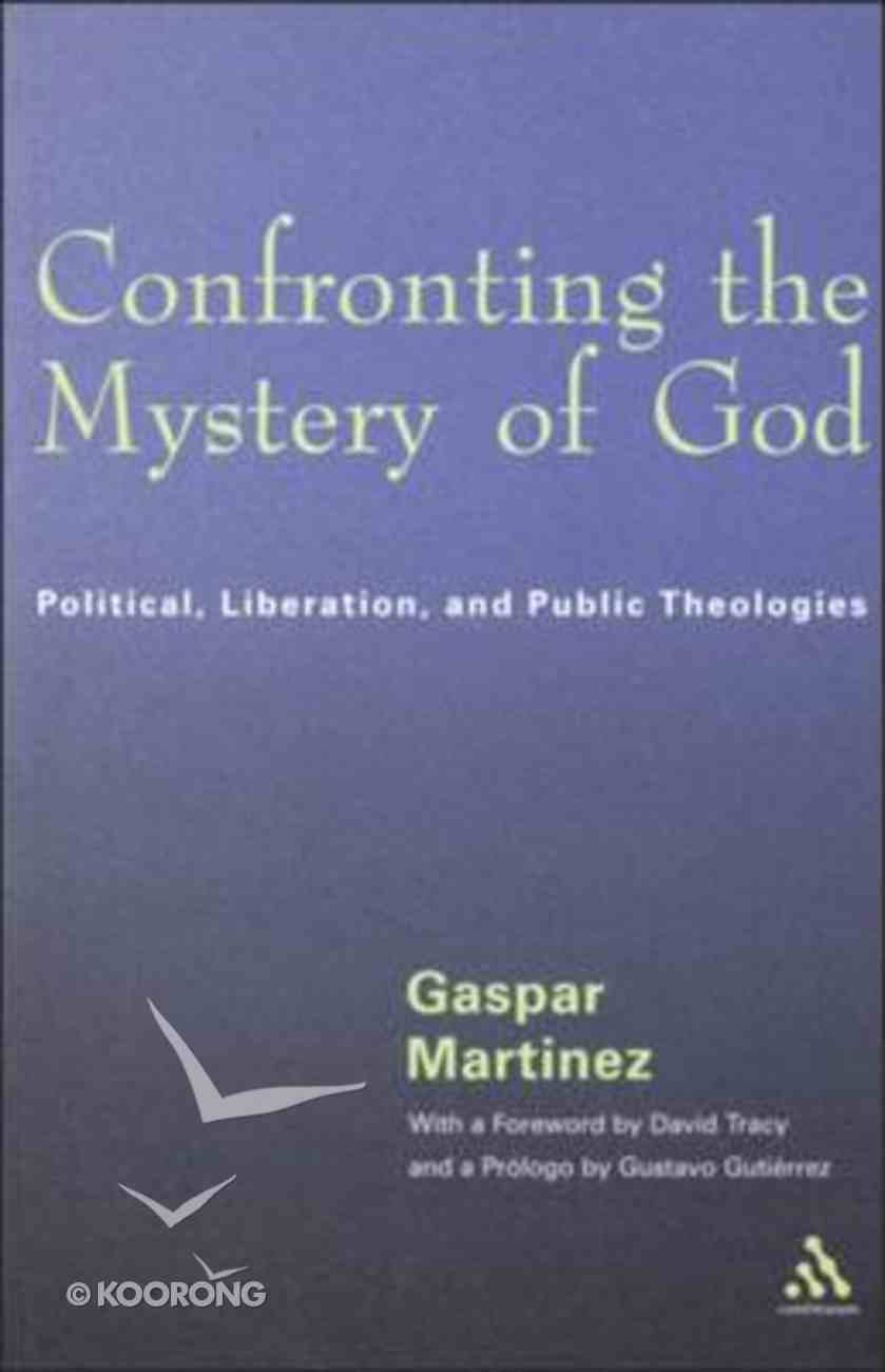 Confronting the Mystery of God Hardback